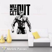Max or Get Out Fitness, Spor Salonu Duvar Sticker